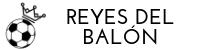 Reyes Del Balón